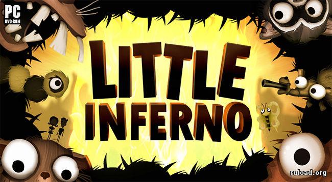 Little inferno v1. 3 / + rus v1. 3 / + gog v2. 0. 0. 2 торрент.