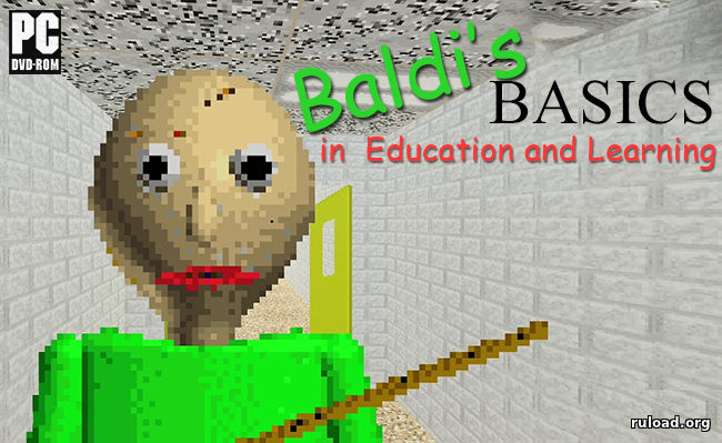 Baldi's Basics in Education and Learning скачать бесплатно