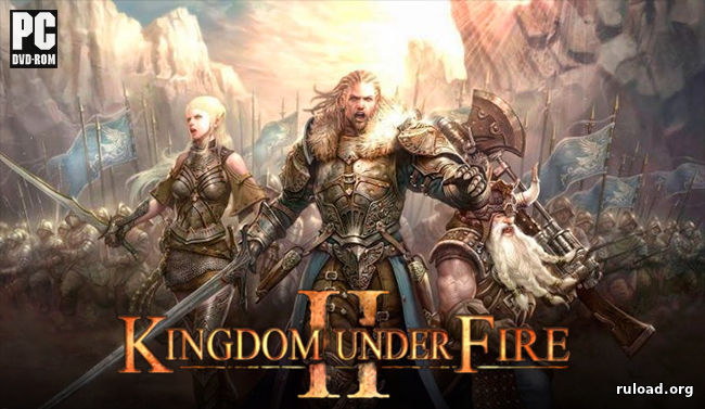 Kingdom Under Fire 2 скачать