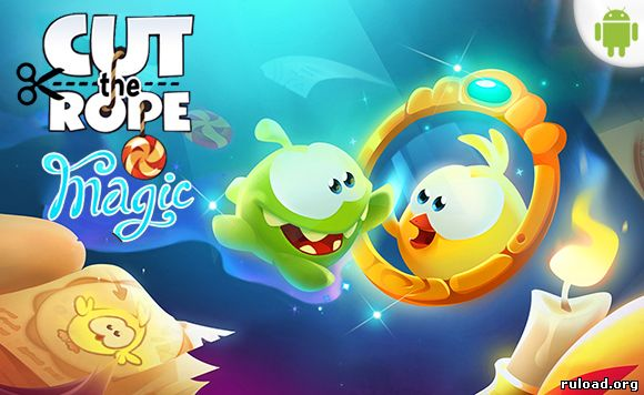 Cut the Rope Magic на android скачать