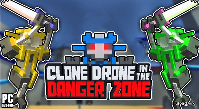 Clone Drone in the Danger Zone скачать торрент
