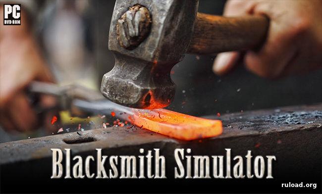 скачать игру Blacksmith Simulator через торрент - фото 10
