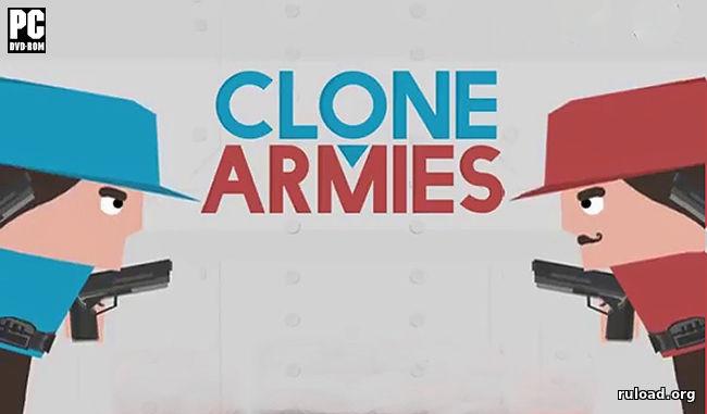 скачать игру clone armies на компьютер