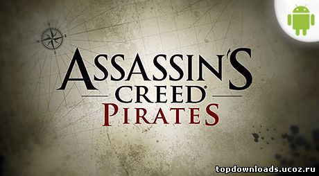 Assassin's Creed Pirates на android