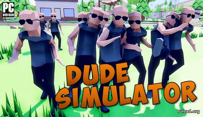скачать Dude Simulator симулятор чувака - фото 8