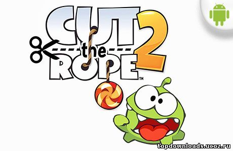 Cut the Rope 2 для андроид