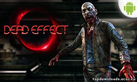 Dead Effect на android