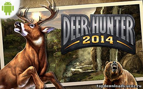 Deer Hunter 2014 на android