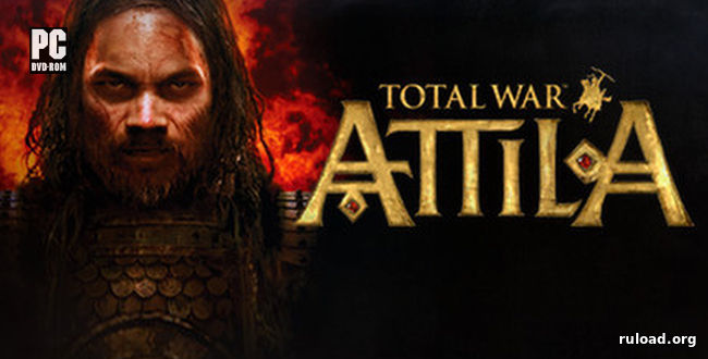 Total War: Attila (PC / 2015 / RUS / repack)