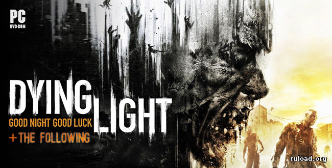 Dying Light The Following (1.20.0)