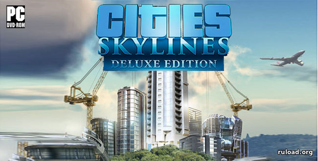 Cities Skylines | Deluxe Edition