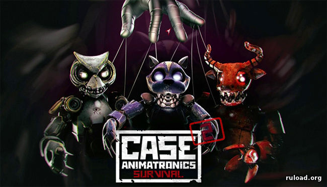 CASE 2 Animatronics Survival [1-3 episodes]