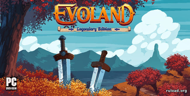 Evoland Legendary Edition (PC)