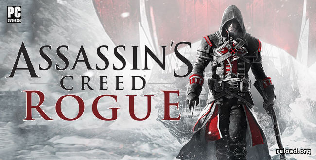 Assassin's Creed Rogue | Repack R.G. Механики