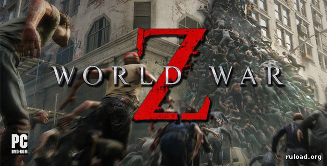 World War Z | RePack от xatab