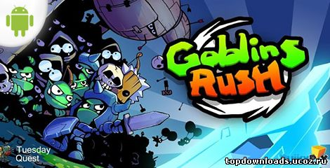 Goblins  Rush на android