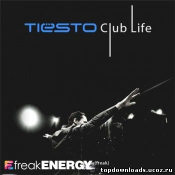 Скачать Tiesto - Club Life 194 mp3 (17-12-2010)