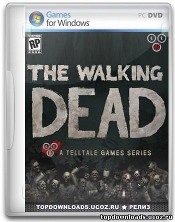 Скачать игру The Walking Dead: The Game